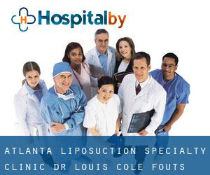 Atlanta Liposuction Specialty Clinic- Dr. Louis Cole Fouts Corner