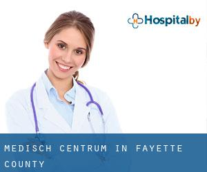 Medisch Centrum in Fayette County