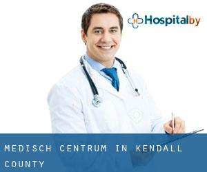 Medisch Centrum in Kendall County