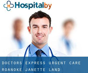 Doctors Express Urgent Care Roanoke (Janette Land)