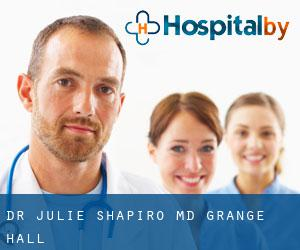 Dr. Julie Shapiro, M.D. Grange Hall