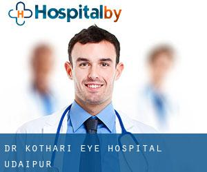 Dr Kothari Eye Hospital (Udaipur)