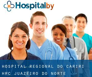 Hospital Regional do Cariri - HRC (Juazeiro do Norte)