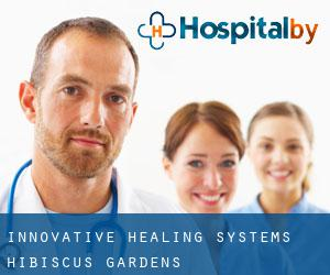 Innovative Healing Systems (Hibiscus Gardens)