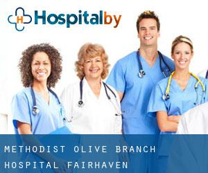 Methodist Olive Branch Hospital (Fairhaven)