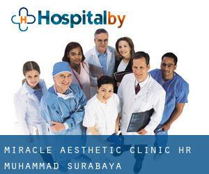 Miracle Aesthetic Clinic HR Muhammad (Surabaya)