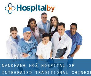 Nanchang No.2 Hospital of Integrated Traditional Chinese and Western