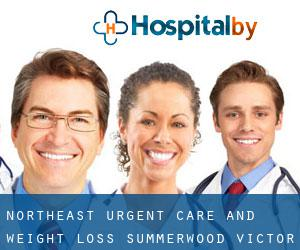 Northeast Urgent Care and Weight Loss - Summerwood Victor