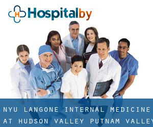 NYU Langone Internal Medicine at Hudson Valley Putnam Valley