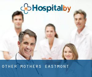 Other Mother's Eastmont
