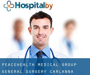 PeaceHealth Medical Group General Surgery Carlanna
