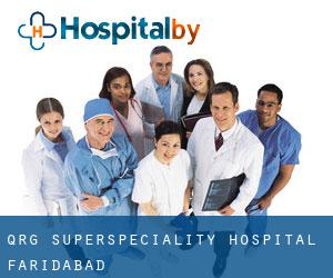 Qrg Superspeciality Hospital (Faridabad)