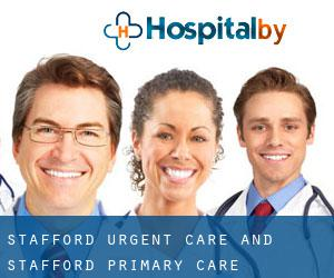 Stafford Urgent Care and Stafford Primary Care Associates (Barrett Knolls)