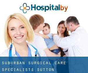 Suburban Surgical Care Specialists (Sutton)