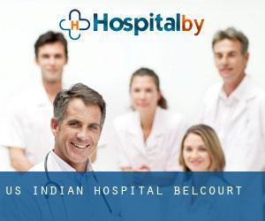 US Indian Hospital Belcourt