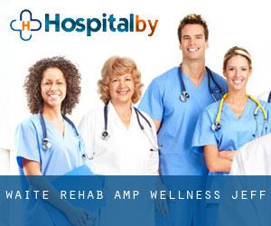 Waite Rehab & Wellness Jeff